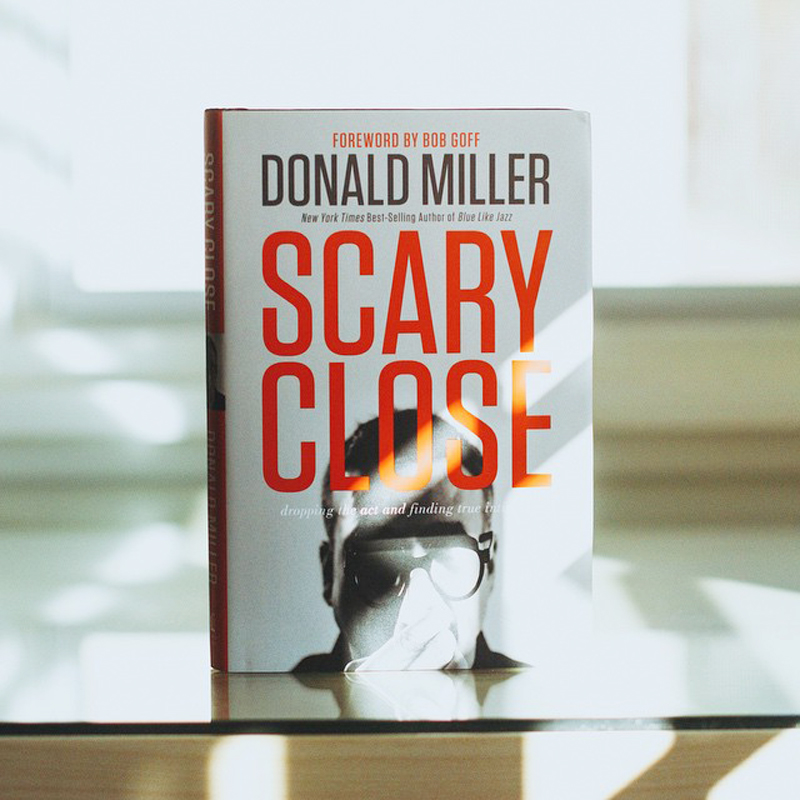 Scary-Close-by-Donald-Miller